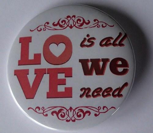 Láska je vše, co potřebujeme