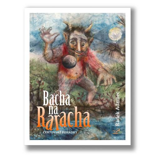 Kniha pohádek Bacha na Raracha