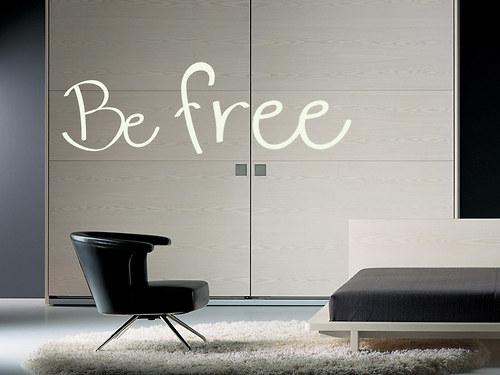 Be free - nápis na zeď