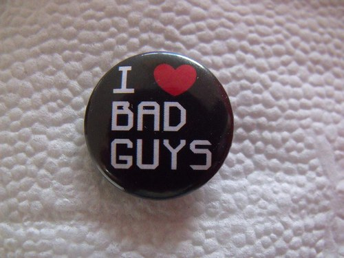 """Button \""""I love bad guys\"""" (25 mm)"""
