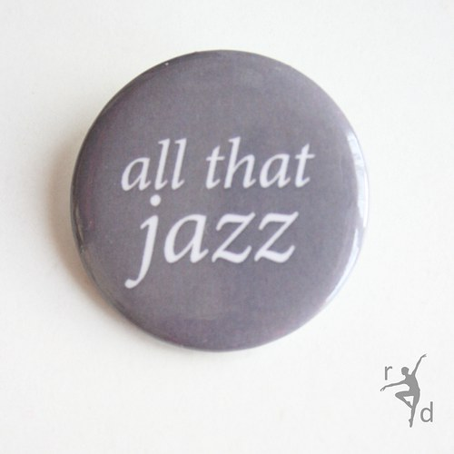Placka ALL THAT JAZZ