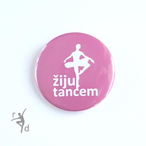 Placka ŽIJU TANCEM (odznak)