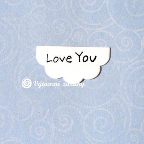Štítek LOVE YOU