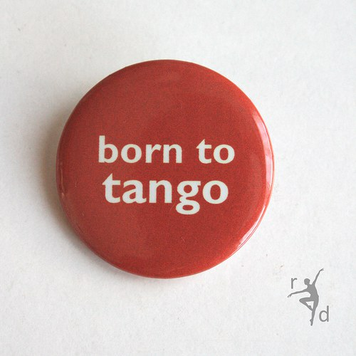 Placka BORN TO TANGO