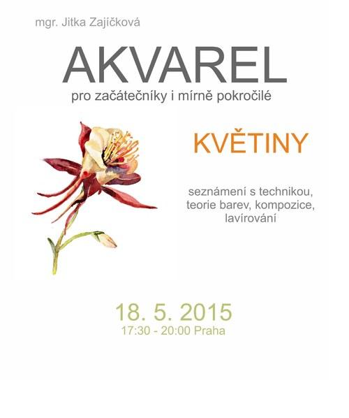 Květiny akvarelem. Kurz 18. 5. 2015 Praha