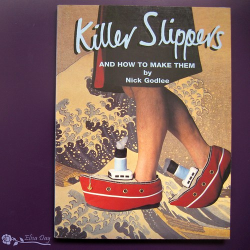 Kniha Killer Slippers (and how to make them)