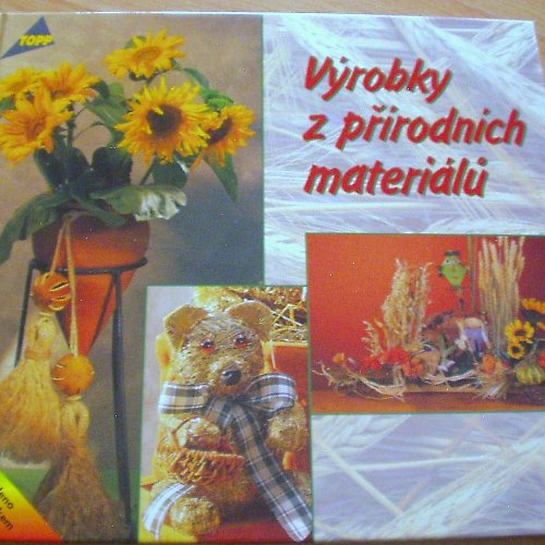 Výrobky z přírodních materiálů.
