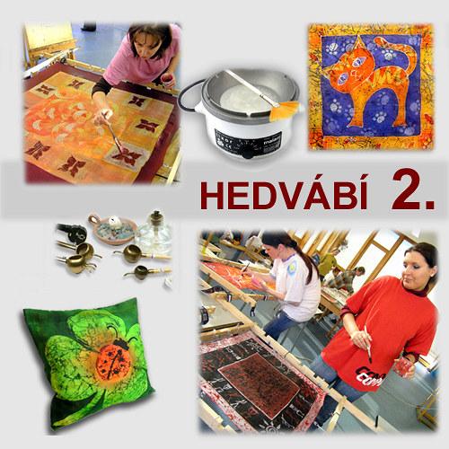 Kurz- HEDVÁBÍ 2. (vosk), 12.8.17, Praha 9