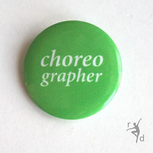 Placka CHOREOGRAPHER