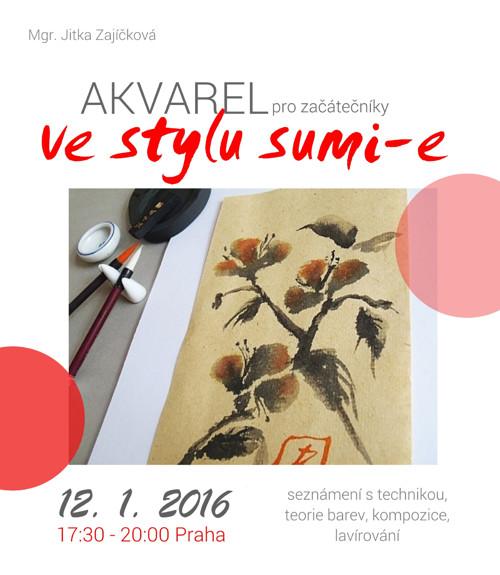 Akvarel ve stylu sumi-e. kurz 12.1.2016 Praha