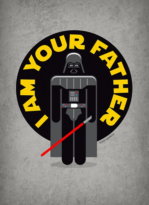 I\'m Your Father (+ placka zdarma)